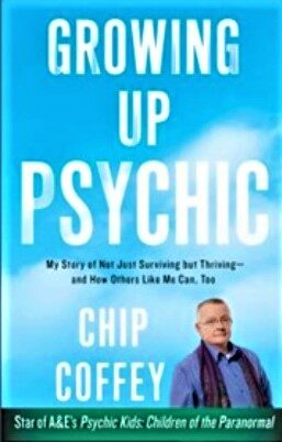 Signed copy of Chip's book, Growing Up Psychic